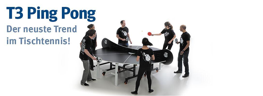T3 Ping Pong - der neuste Tischtennis-Trend