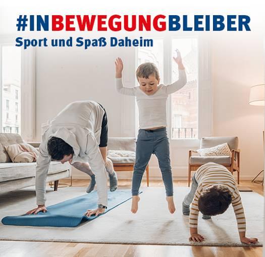 #inBewegungBleiber - Sport und Spaß Daheim