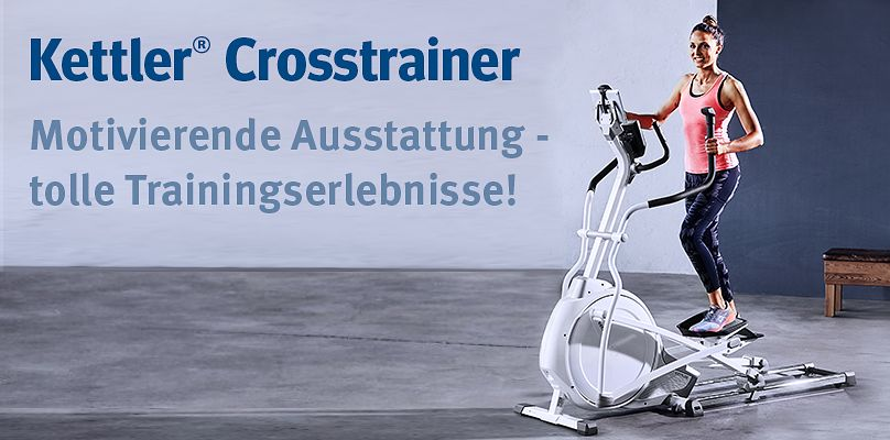 Kettler Crosstrainer - für tolle Trainingserlebnisse