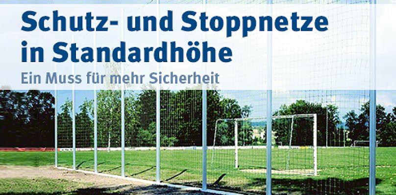 Schutz- und Stoppnetze in Standardhöhe - Ein Muss für mehr Sicherheit