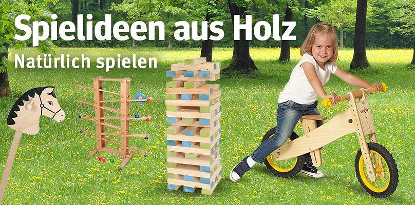 Spielideen aus Holz - Natürlich spielen