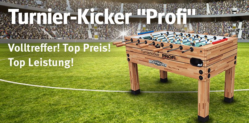 "Turnierkicker ""Profi"" - Volltreffer! Top Preis! Top Leistung!"
