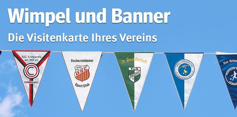 Wimpel und Banner: Die Visitenkarte Ihres Vereins