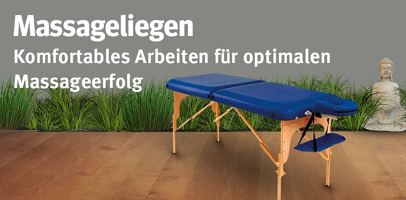 Massageliegen - Komfortables Arbeiten für optimalen Massageerfolg