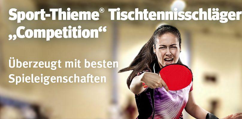 Sport-Thieme Tischtennisschläger Competition überzeugt mit besten Spieleigenschaften